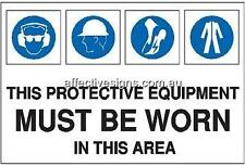 Protective Equipment Worn Sign Safety Signs Australian Made Quality Printed Sign