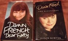 Dawn French, The Biography & Dear Fatty, Hardbacks, Good to VGC