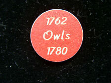 Owls club 1762 Hagerstown Maryland Md 1780 Plastic Token