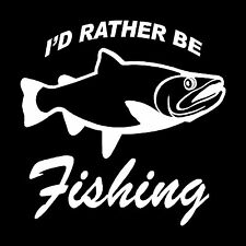 I'd Rather Be Fishing Vinyl Decal Funny Bumper Sticker