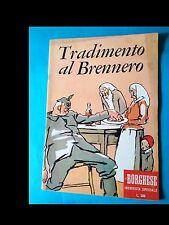 TRADIMENTO DI BRENNERO (SUPPLEMENTO AL numero 7 DEL BORGHESE del 1959)