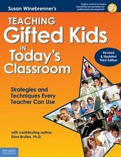 Teaching Gifted Kids in Today's Classroom: Strategies and Techniques Every Teach