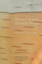 History of the Ojibway People: By Warren, William