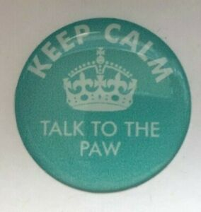 Dog Show Ring Number Clip Pin - Keep Calm Talk To The Paw (NEW)
