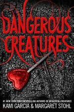 Dangerous Creatures - Acceptable - Garcia, Kami - Hardcover