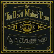 The Devil Makes Three - I'm a Stranger Here [New Vinyl]