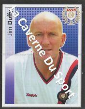 N°082 JIM DUFFY # SCOTLAND DUNDEE.FC STICKER PANINI SCOTTISH LEAGUE 2004