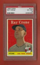 1958 Topps #272 RAY CRONE San Francisco Giants PSA 6 EX-MT