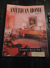 VINTAGE-MARCH 1955 THE AMERICAN HOME MAGAZINE-GREAT OLD ADS-HOME DECOR-RECIPES