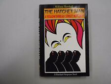 SIGNED The Hatchet Man (Yellowthread Street Mystery) by William Marshall! (1977)