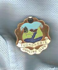 TOONGABBIE   BOWLING  CLUB  LAPEL BADGE
