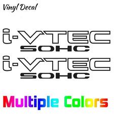 Pair (2) i-vtec SOHC Sticker Decal - Honda Civic EX DX R18 CRV MANY SIZES!