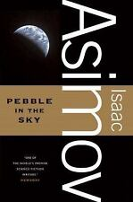 Pebble In The Sky: By Isaac Asimov