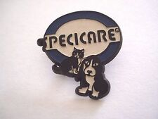 PINS VINTAGE SPECICARE MEDICAMENT POUR CHIEN CHAT DOG CAT VETERINARY wxc 31