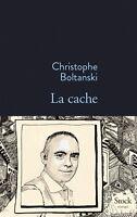 "Christophe BOLTANSKI""""""LA CACHE""""""NEUF LIVRAISON MONDIALE 0E"