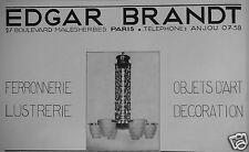PUBLICITÉ 1929 EDGAR BRANDT FERRONNERIE LUSTRERIE OBJETS D'ARTS - ADVERTISING