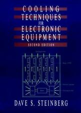 Cooling Techniques for Electronic Equipment by Dave S. Steinberg and Eric...