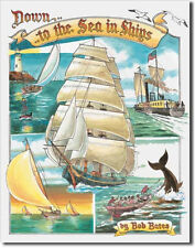 To The Sea In Ships Tin Sign 1285 Postage Discounts 2-13 signs $15 flat rate.