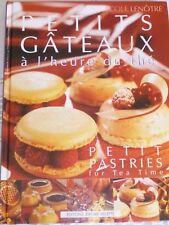 Petits gâteaux à l'heure du thé, École Lenôtre, Jérôme villette, 9782865470570