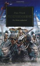 Prospero Burns: The Wolves Unleashed (The Horus Heresy) By Dan Abnett