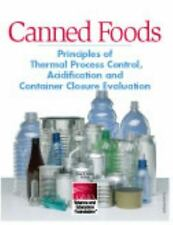 Canned Foods, Principles of Thermal Process Control, Acidification and Container