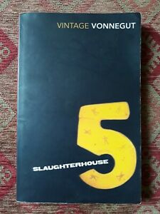 Slaughterhouse 5 by Kurt Vonnegut. Brilliant writing. Paperback. Good condition.