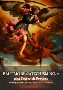 Baltimore Catechism No. 2, 1891 Text with Prayers