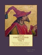 Liber Lux Luminiferus: Codex Formulationis Leonis : Manual de Las Formulas...