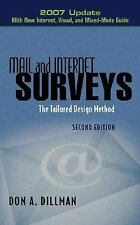 Mail and Internet Surveys: The Tailored Design Method -- 2007 Update with New In