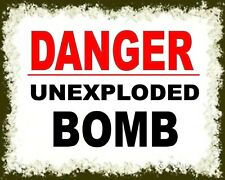 DANGER UNEXPLODED BOMB UXB WORLD WAR METAL WARNING PLAQUE ALUMINIUM SIGN 1910