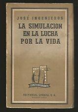 Jose Ingenieros Book La Simulacion En La Lucha Por La Vida 1961