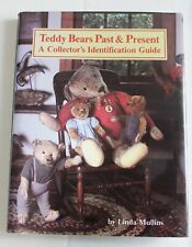 TEDDY BEARS PAST & PRESENT Collector's Identification Guide BOOK Mullins NEW