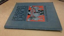 Peasant Dances and Songs of Many Lands, Mrs C W Kimmins, Evans Br