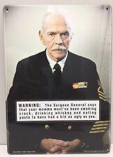 Funny Tin Surgeon General Sign!!!
