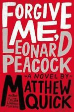 Forgive Me, Leonard Peacock by Quick, Matthew