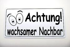 Achtung Wachsamer Nachbar,10 x 5 cm,Gravurschild,Acryl,Wetterfest,Alarm,Neu