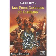 Les Trois crapules du Klahgann.Alexis P. NEVIL.Eons Ailleurs SF17