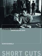 Prison Movies: Cinema Behind Bars (Short Cuts) by Kehrwald, Kevin | Paperback Bo