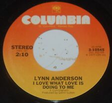 Lynn Anderson 45 I Love What Love Is Doing To Me / Will I Ever Hear Those Church