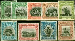 North Borneo 1918-29 P. Due Set of 9 SGD52-D65 V.F Very Lightly Mtd Mint