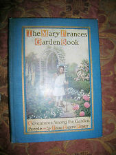 The Mary Frances Garden Book By Jane Eayre Fryer Ill by W Zwirner 1916 Gorgeous!