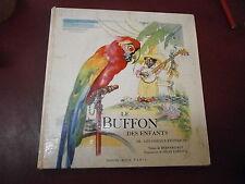 Roy Le Buffon des enfants Les oiseaux exotiques Illustré Félix Lorioux