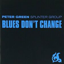 Peter Green Splinter Group - Blues Dont Change [CD]