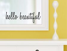 HELLO BEAUTIFUL - vinyl wall decal sticker bathroom mirror inspirational art !!!