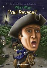 Who Was Paul Revere?: By Roberta Edwards