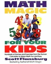 Math Magic for Your Kids: Hundreds of Games and Exercises from the Human Calcula