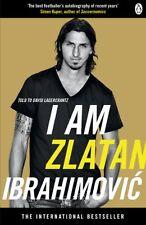 I Am Zlatan Ibrahimovic,Zlatan Ibrahimovic