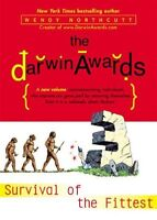 The Darwin Awards III: Survival of the Fittest by Wendy Northcutt