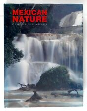 MEXICAN NATURE PROTECTED AREAS (1998) - Hardback - 1st Edition - Near MINT