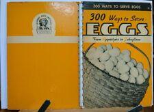 Vintage 1940 illustrated American cookbook '300 Ways to Serve Eggs'